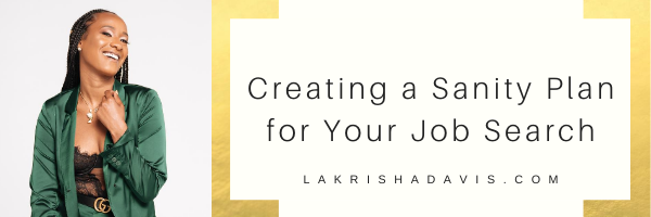 Creating a Sanity Plan for Your Job Search