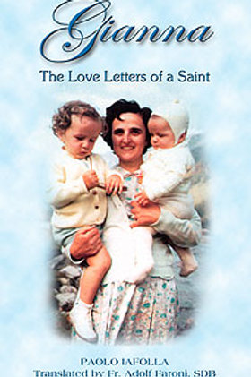 Gianna - The Love Letters of a Saint