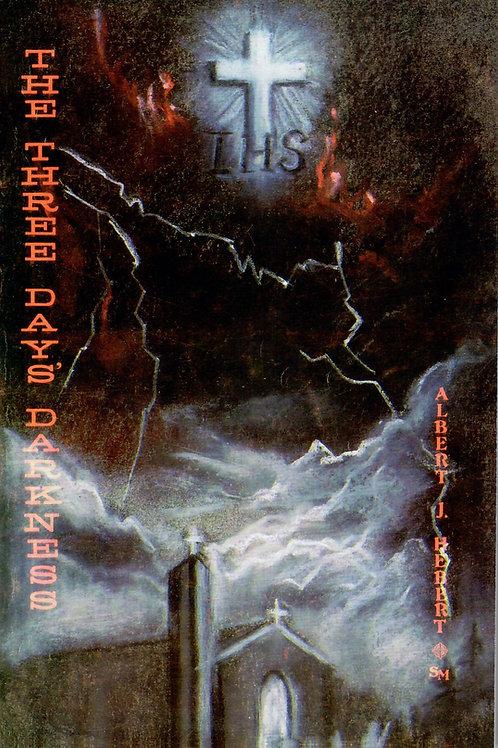 The Three Days' Darkness - Prophecies of Saints & Seers
