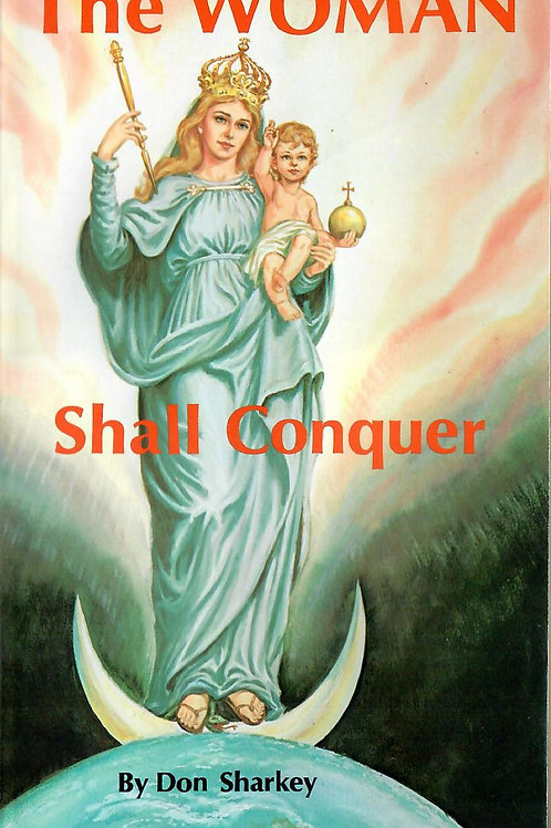 The Woman Shall Conquer