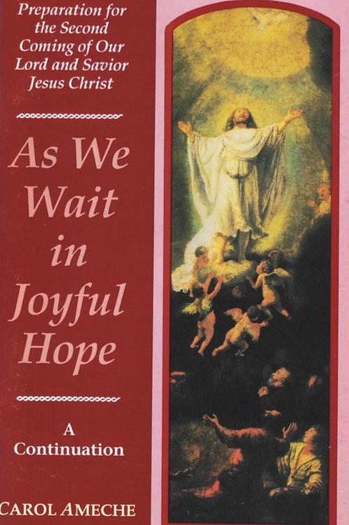 As We Wait in Joyful Hope