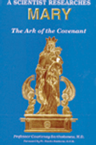 A Scientist Researches Mary - Ark of the Covenant (Hard Cover)