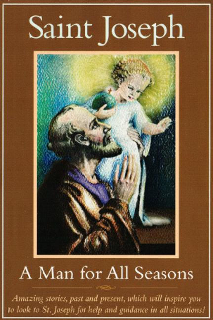 Saint Joseph: A Man for All Seasons