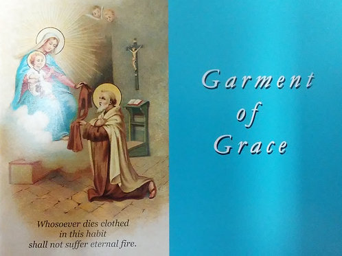 Garment of Grace - The Scapular