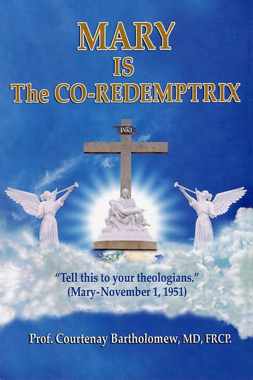 Mary is the Co-Redemptrix