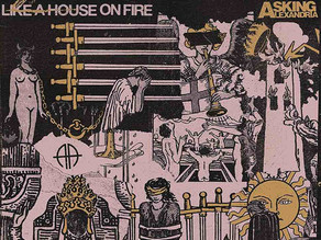 Asking Alexandria - Like A House On Fire Review