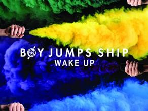 Boy Jumps Ship Wake Up Review