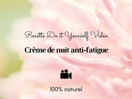 TUTO VIDÉO DIY: Crème de nuit anti-fatigue