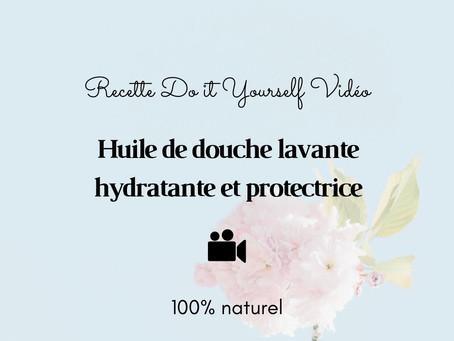 TUTO VIDÉO DIY: Huile de douche lavante, hydratante et protectrice
