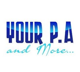 Your PA and More