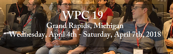 WPC 19 Grand Rapids, Michigan Wednesday April 4 - Satruday April 7, 2018