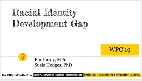 Racial Identity Development Gap slide
