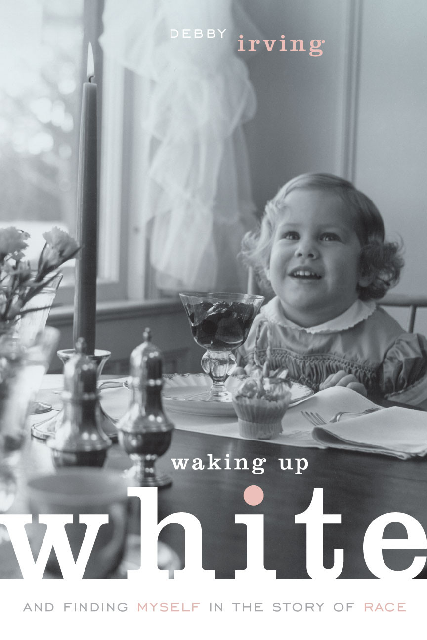 Book cover of the book Waking Up White