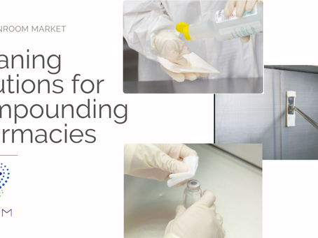 Cleaning Solutions for Compounding Pharmacies   TCM