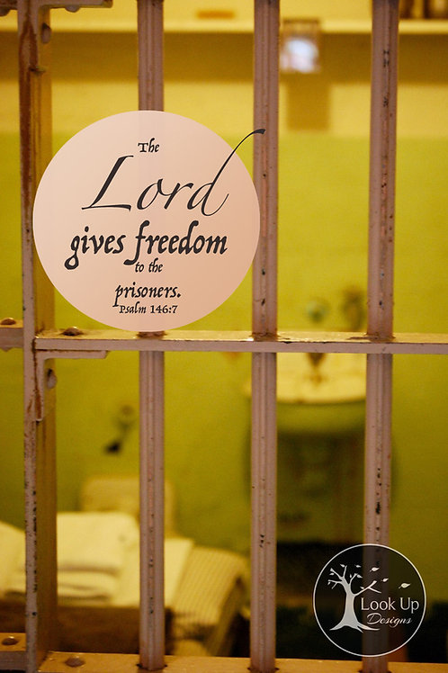 The Lord Gives Freedom 8 x 10 Print