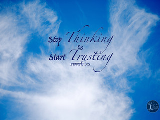Stop Thinking and Start Trusting