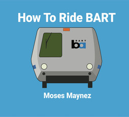 How To Ride BART