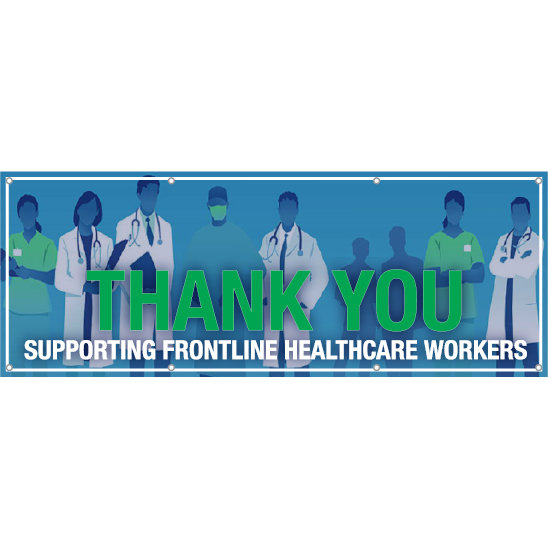 Thank You! Supporting Frontline Healthcare Workers Hanging Banner