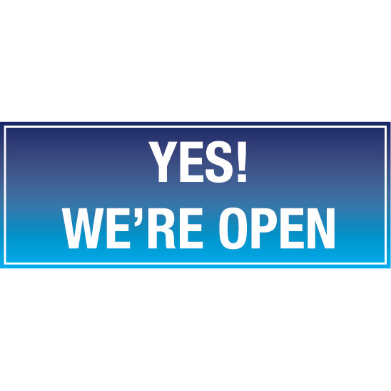 Yes! We're Open Hanging Banner