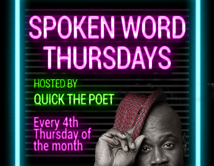 Spoken Word Thursday with Quick the Poet