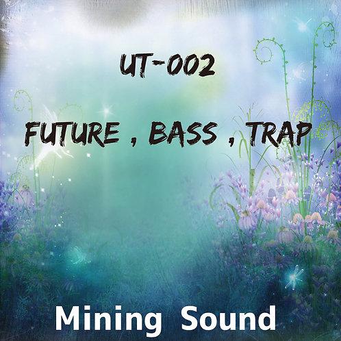 UT-002 (Future , Bass , Trap)