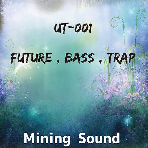 UT-001 (Future , Bass , Trap)