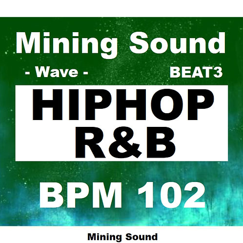 Mining Sound - HIPHOP , R&B - BEAT3