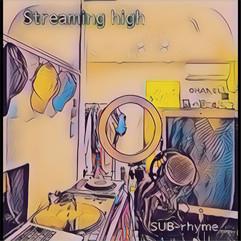 Streaming high - SUB-rhyme