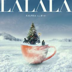 LALALA - SALPHA feat.彩-xi-