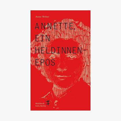 ANETTE, EIN HELDINNENEPOS (A. WEBER)