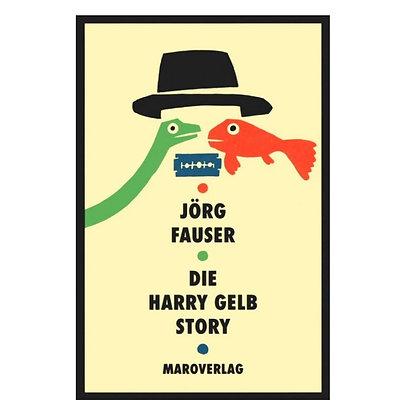 HARRY GELB STORY (J. FAUSER)