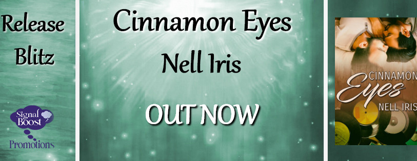 Release Blitz - Cinnamon Eyes by Nell Iris