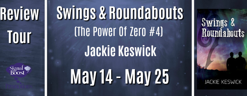 Review Tour - Swings & Roundabouts (The Power Of Zero #4) By Jackie Keswick