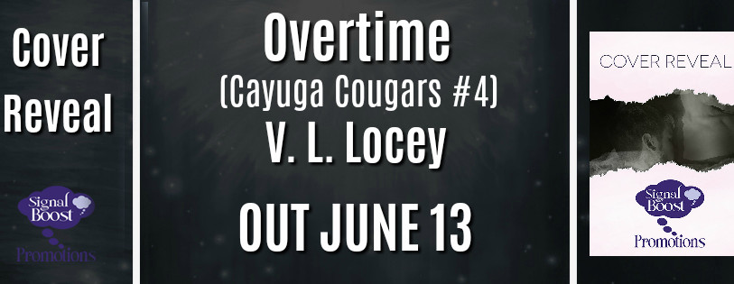Cover Reveal - Overtime (Cayuga Cougars #4) By V.L. Locey