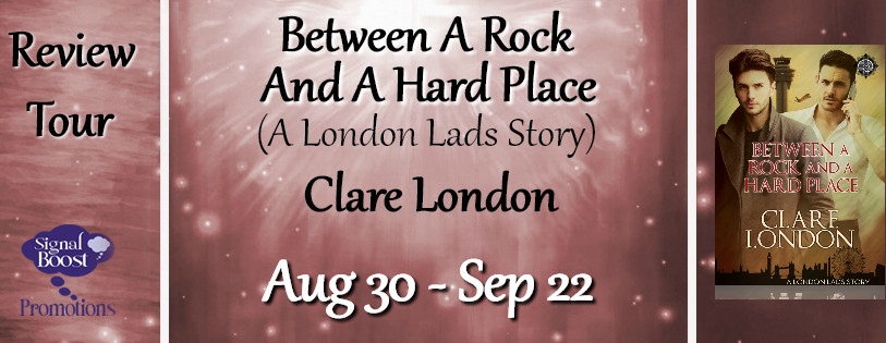 Review tour for Between A Rock & A Hard Place. By Clare London