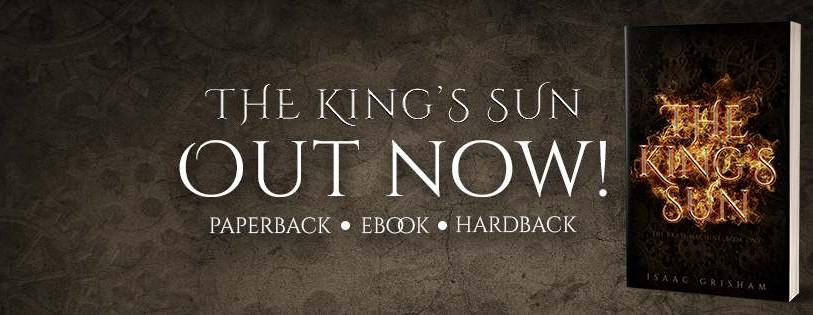 Book Blast - The King's Sun By Isaac Grisham