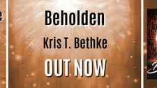 Release Blitz for Beholden By Kris T. Bethke
