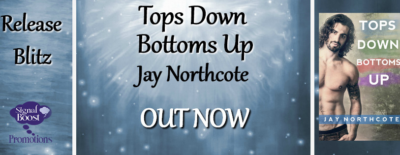 Release Blitz - Tops Down Bottoms Up by Jay Northcote