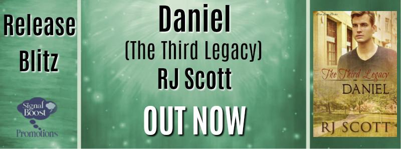 Release Blitz - Daniel (The Third Legacy) by RJ Scott