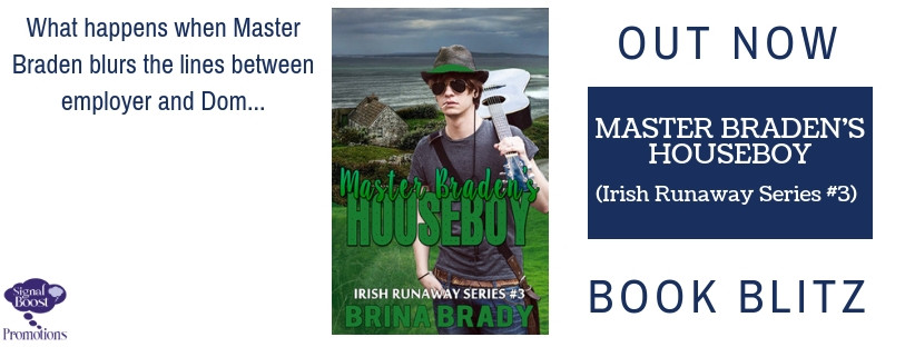 Master Braden's Houseboy -#3 Irish Runaway Series by Brina Brady