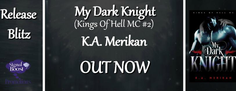 Release Blitz - My Dark Knight by KA Merikan