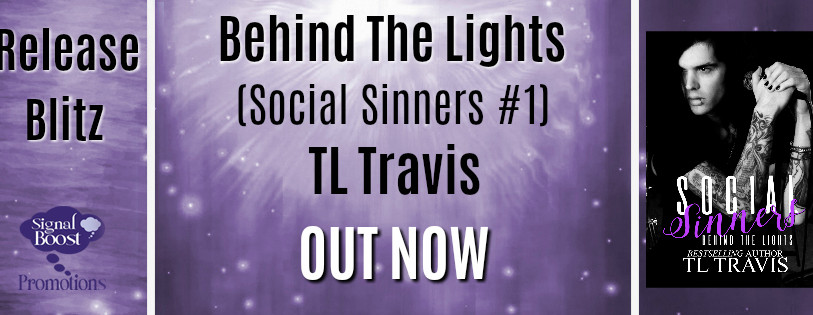 Release Blitz - Behind The Lights #1 Social Sinners By TL Travis