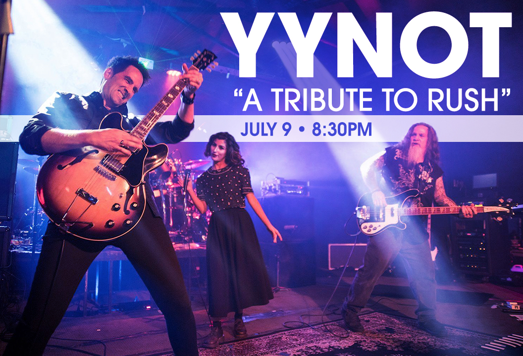 "YYNOT ""A Tribute To Rush"""