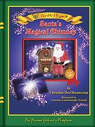 Santa's Magical Chimney 1st Edition by Christine DerOhannesian
