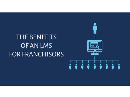 The Benefits of an LMS for Franchisors - An Infographic