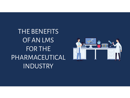 The Benefits of an LMS in the Pharmaceutical Industry - An Infographic
