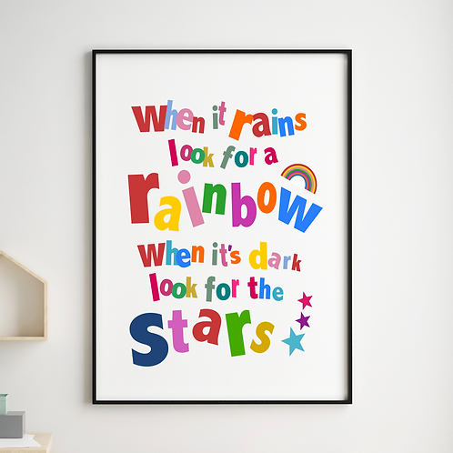 When it rains look for a rainbow art print
