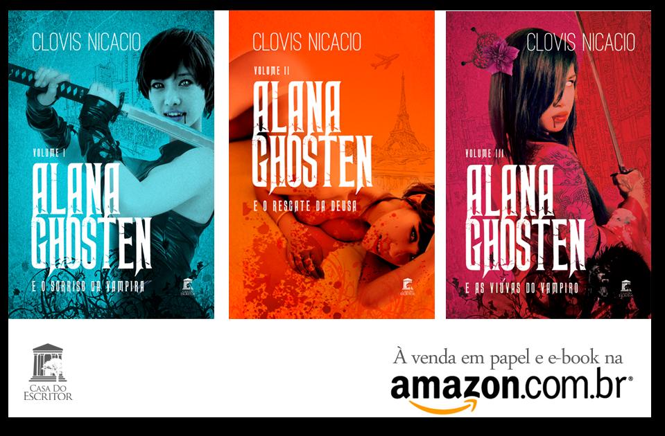Trilogia: Alana Ghosten e o Novo Mundo