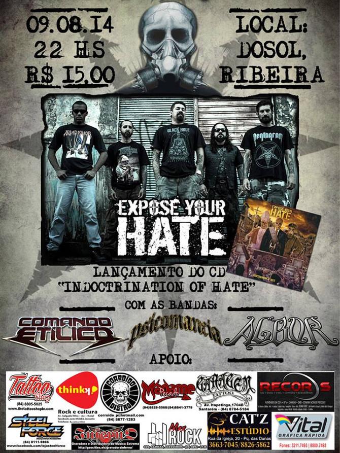 Expose Your Hate (RN) + Comando Etílico (RN) + Psicomancia (RN) + Albor (RN)
