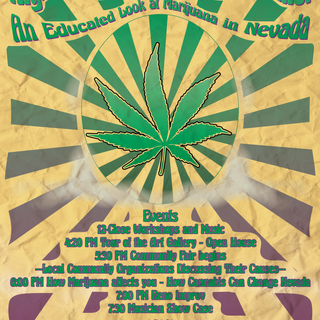 My first event flier where I felt I'd made an actual full product and loved it! This was for an educational seminar for legalizing marijuana in Nevada in 2016.